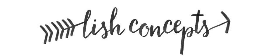 Lish Concepts